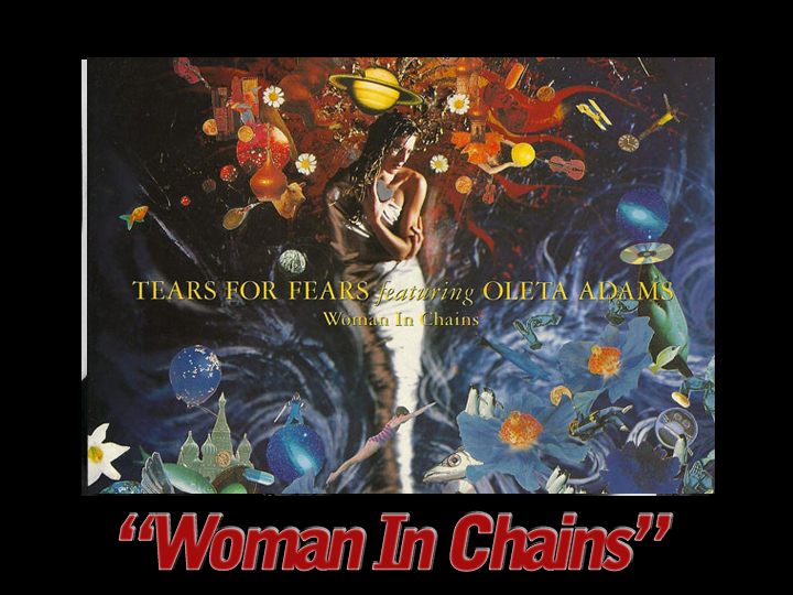 Lyrical Meanings: 'Woman In Chains' by Tears For Fears