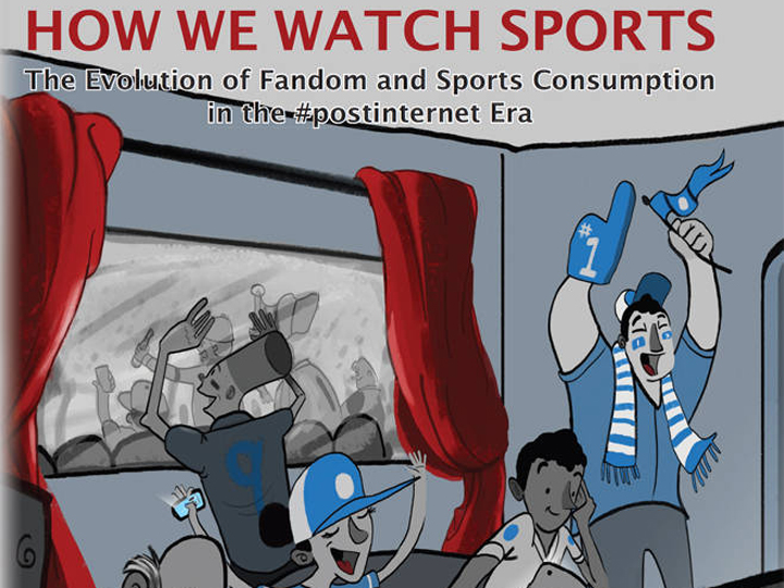 How We Watch Sports by Dan Voicescu