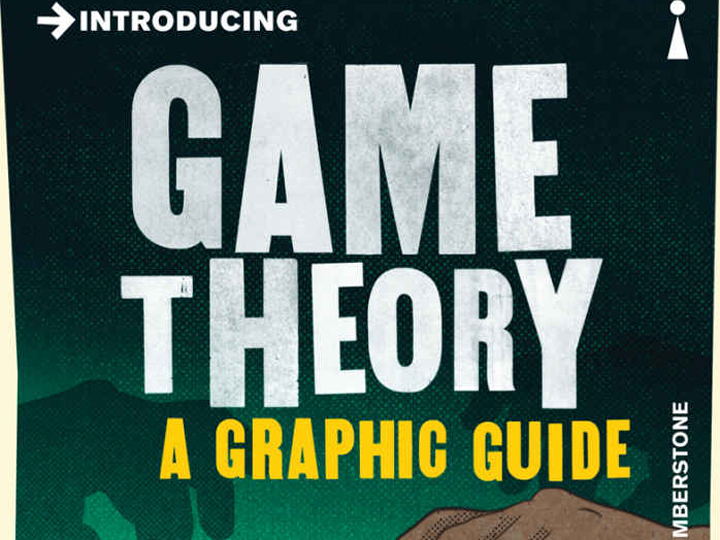 Introducing... Game Theory: A Graphic Guide by Ivan Pastine, Tuvana Pastine and Tom Humberstone