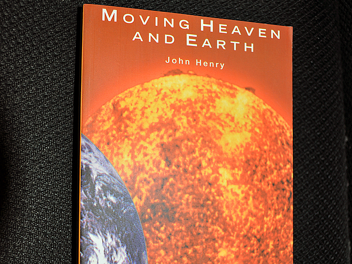 Moving Heaven and Earth by John Henry