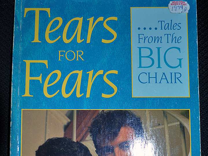 Tears For Fears: Tales From The Big Chair by Will Hall